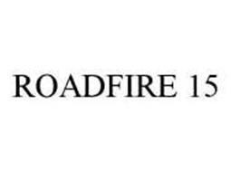 ROADFIRE 15