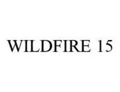 WILDFIRE 15