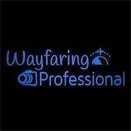 WAYFARING PROFESSIONAL