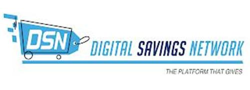 DSN DIGITAL SAVINGS NETWORK THE PLATFORM THAT GIVES
