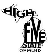 HIGH FIVE STATE OF MI.ND