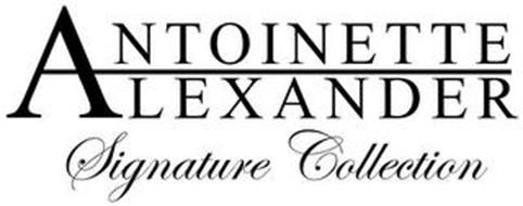 ANTOINETTE ALEXANDER SIGNATURE COLLECTION