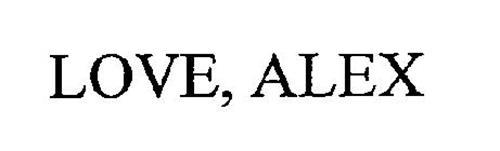 LOVE, ALEX