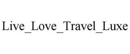 LIVE_LOVE_TRAVEL_LUXE