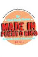 MADE IN PUERTO RICO BY: CHEF ALEXIS TORRES AUTHENTIC FONDA & RESTAURANT EST. 2011 FLAVORS FROM ALL ISLAND OF PUERTO RICO, OUR CULTURE, OUR TASTE, OUR P.R.