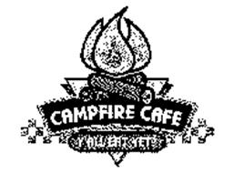 CAMPFIRE CAFE Y'ALL EAT YET?