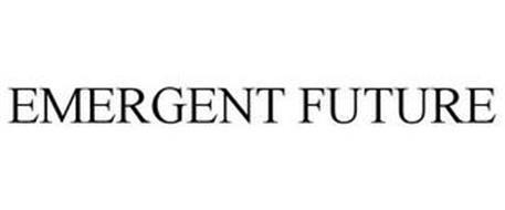 EMERGENT FUTURE