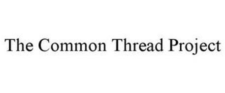 THE COMMON THREAD PROJECT
