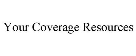 YOUR COVERAGE RESOURCES