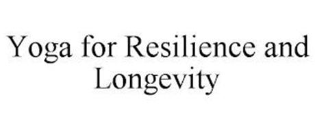 YOGA FOR RESILIENCE AND LONGEVITY