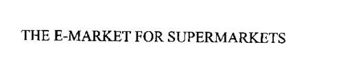 THE E-MARKET FOR SUPERMARKETS