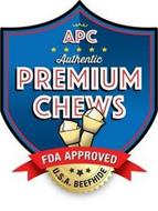 APC AUTHENTIC PREMIUM CHEWS FDA APPROVED U.S.A BEEFHIDE