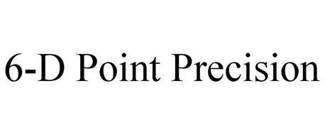 6-D POINT PRECISION