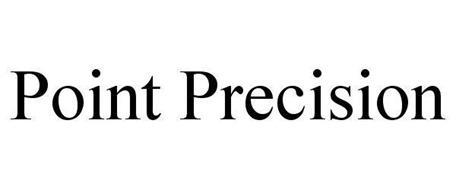 POINT PRECISION