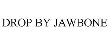 DROP BY JAWBONE