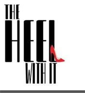 THE HEEL WITH IT