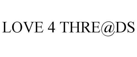 LOVE 4 THRE@DS