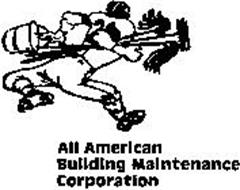 ALL AMERICAN BUILDING MAINTENANCE CORPORATION