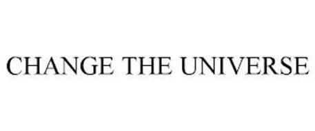 CHANGE THE UNIVERSE