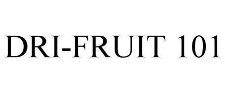 DRI-FRUIT 101