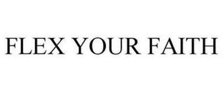 FLEX YOUR FAITH