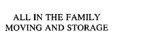 ALL IN THE FAMILY MOVING AND STORAGE