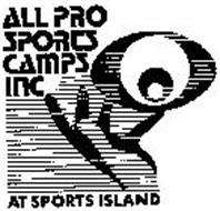 ALL PRO SPORTS CAMPS INC AT SPORTS ISLAND