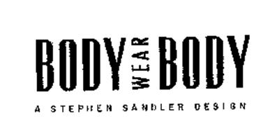 BODY BODY WEAR A STEPHEN SANDLER DESIGN