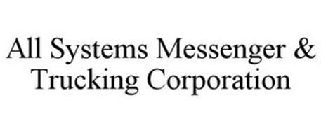 ALL SYSTEMS MESSENGER & TRUCKING CORPORATION