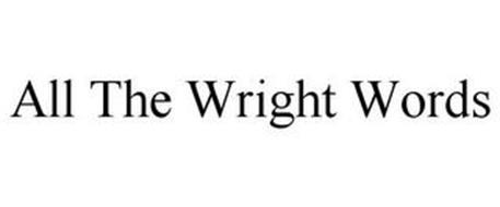 ALL THE WRIGHT WORDS