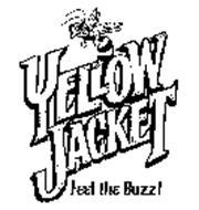 YELLOW JACKET FEEL THE BUZZ!