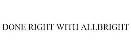 DONE RIGHT WITH ALLBRIGHT