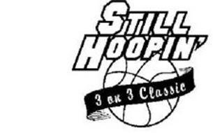 STILL HOOPIN' 3 ON 3 CLASSIC