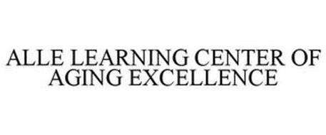 ALLE LEARNING CENTER OF AGING EXCELLENCE