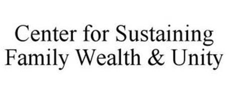 CENTER FOR SUSTAINING FAMILY WEALTH & UNITY