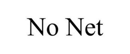 NO NET