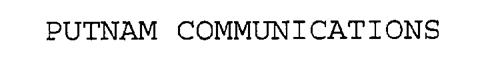 PUTNAM COMMUNICATIONS