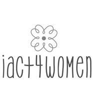 I ACT 4 WOMEN