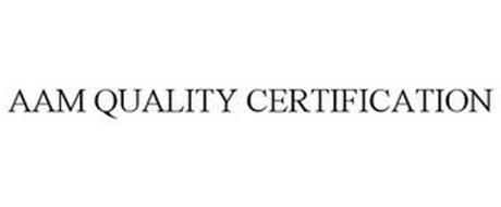 AAM QUALITY CERTIFICATION
