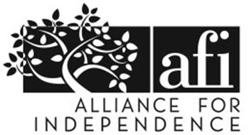 AFI ALLIANCE FOR INDEPENDENCE