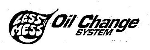 LESS MESS OIL CHANGE SYSTEM