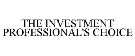 THE INVESTMENT PROFESSIONAL'S CHOICE