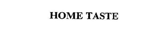 HOME TASTE