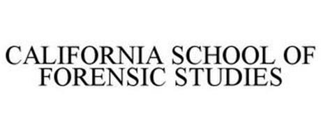 CALIFORNIA SCHOOL OF FORENSIC STUDIES