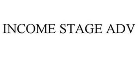 INCOME STAGE ADV