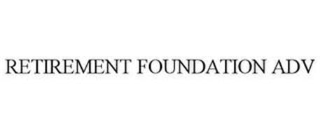 RETIREMENT FOUNDATION ADV