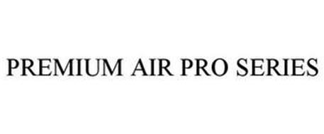 PREMIUM AIR PRO SERIES