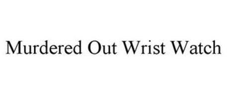 MURDERED OUT WRIST WATCH