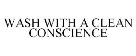WASH WITH A CLEAN CONSCIENCE