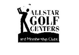 ALLSTAR GOLF CENTERS AND MEMBERSHIP CLUBS